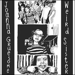 joanna_gruesome-weird_sister
