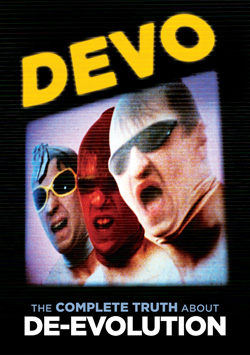 Devo, The Complete Truth About De-Evolution