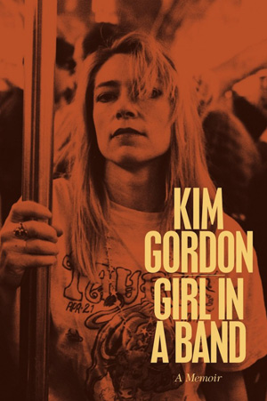 Kim Gordon, Girl in a Band