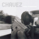 Chavez Gone Glimmering and Ride the Fader