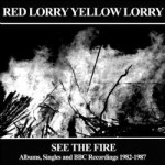 Red Lorry Yellow Lorry See the Fire