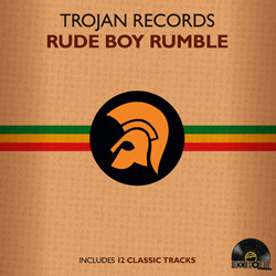 Trojan Records Rude Boy Rumble
