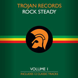 Trojan Records Rock Steady Volume 1