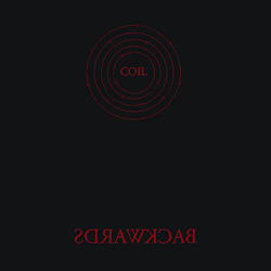 Coil, Backwards