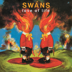 Swans, Love of Life