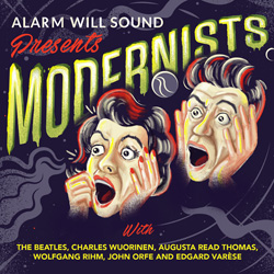 Alarm Will Sound Presents Modernists