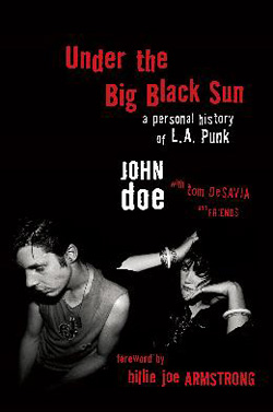 Under the Big Black Sun: A Personal History of LA Punk