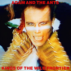 Adam and the Ants, Kings of the Wild Frontier