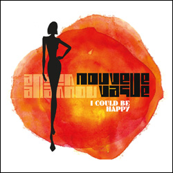 Nouvelle Vague, I Could Be Happy