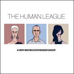 The Human League, A Very British Synthesizer Group