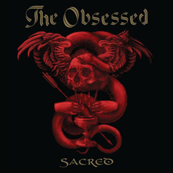 The Obsessed, Sacred