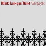 Mark Lanegan Band Gargoyle