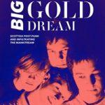 Big Gold Dream