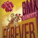 BMX Bandits BMX Bandits Forever