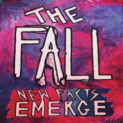 The Fall, New Facts Emerge