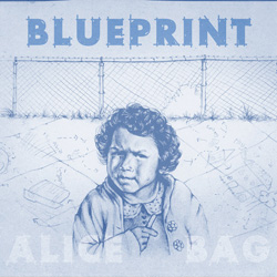 Alice Bag, Blueprint