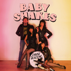 Baby Shakes, Cause a Scene