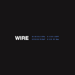 Wire, Mind Hive