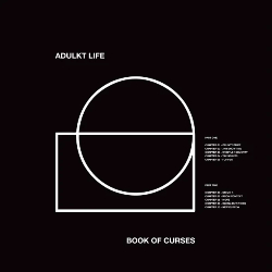 Adulkt Life, Book of Curses