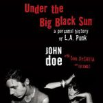 Under the Big Black Sun by John Doe with Tom DeSavia