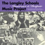 The Langley Schools Music Project Innocence & Despair